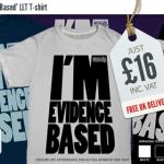 Im Evidence Based TShirts LLT